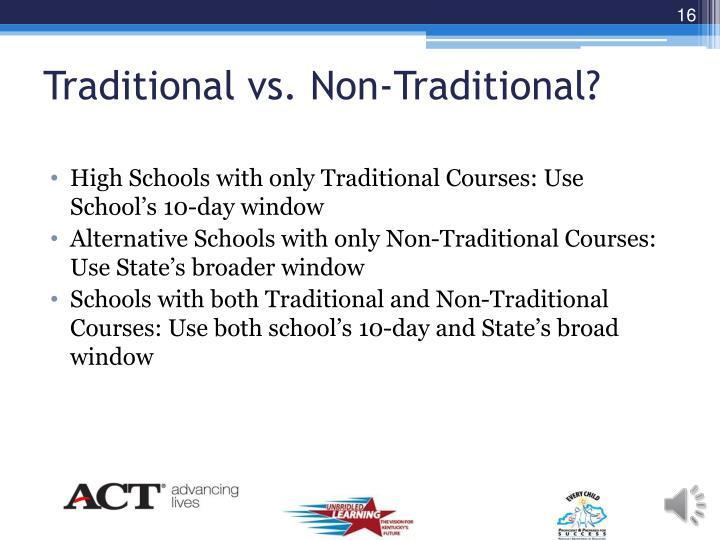 Traditional vs. Non-Traditional?