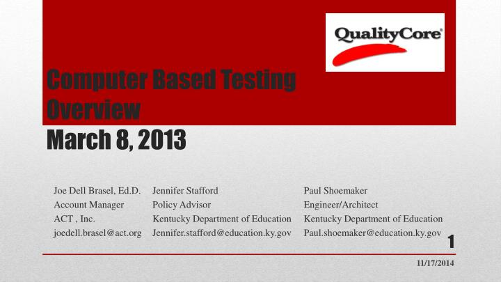 Computer based testing overview march 8 2013