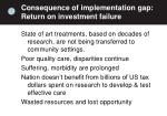 consequence of implementation gap return on investment failure