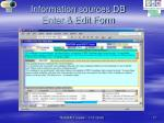 information sources db enter edit form