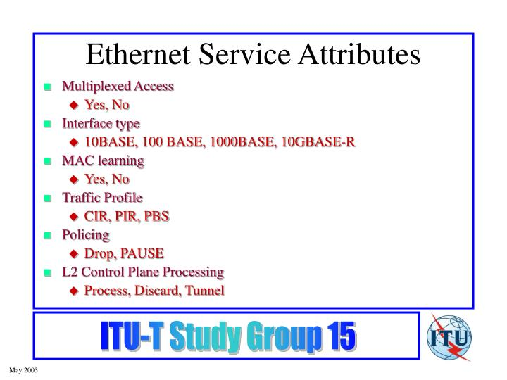 Ethernet Service Attributes