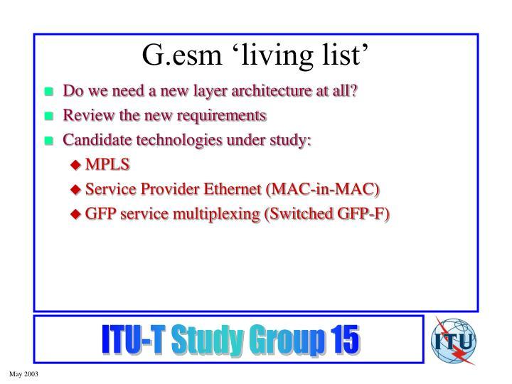 G.esm 'living list'