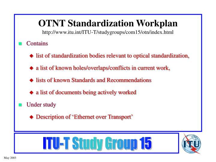 OTNT Standardization Workplan