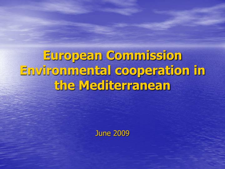 european commission environmental cooperation in the mediterranean n.
