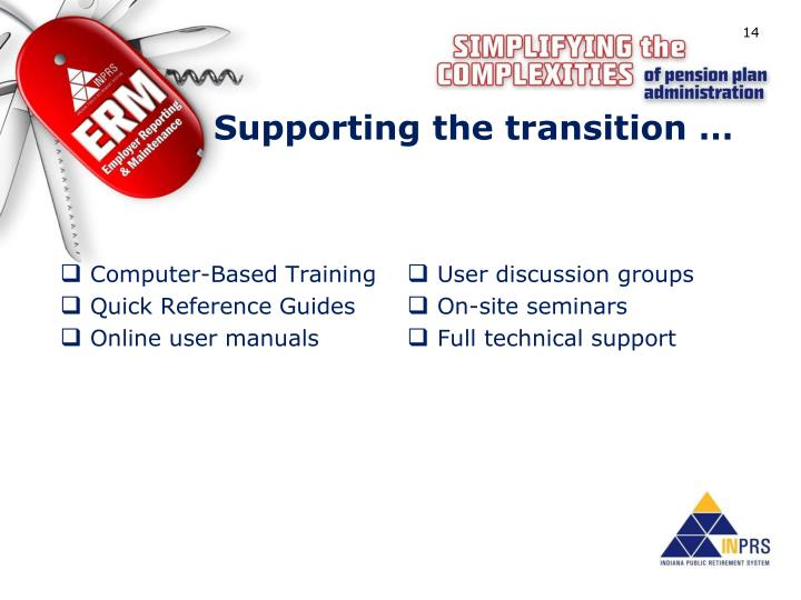 Supporting the transition …