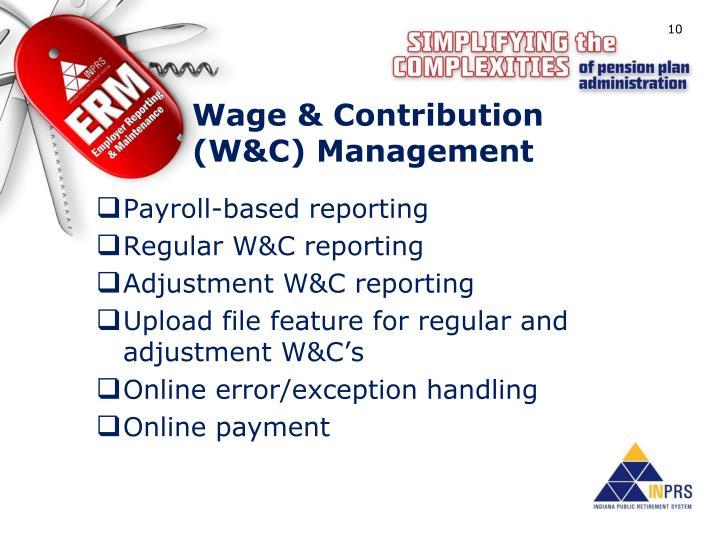 Wage & Contribution (W&C) Management