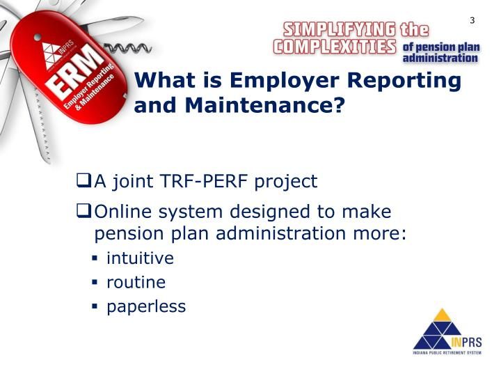 What is employer reporting and maintenance