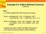 example 9 4 a more efficient contract continued