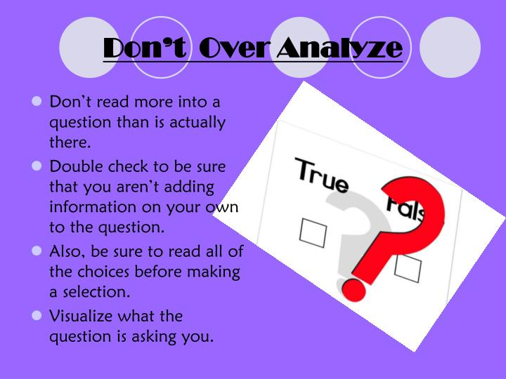 Don't  Over Analyze