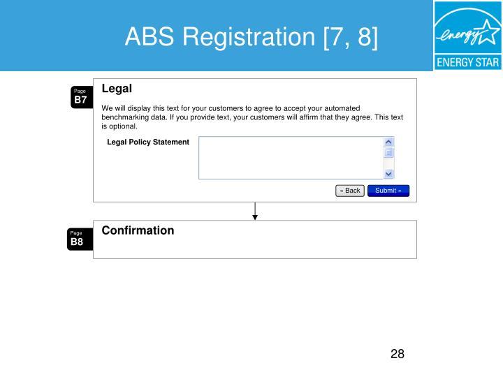 ABS Registration [7, 8]