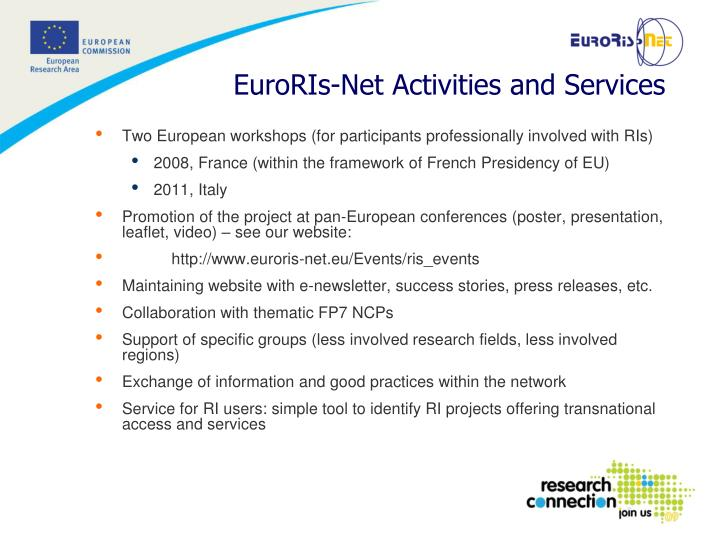 Two European workshops (for participants professionally involved with RIs)