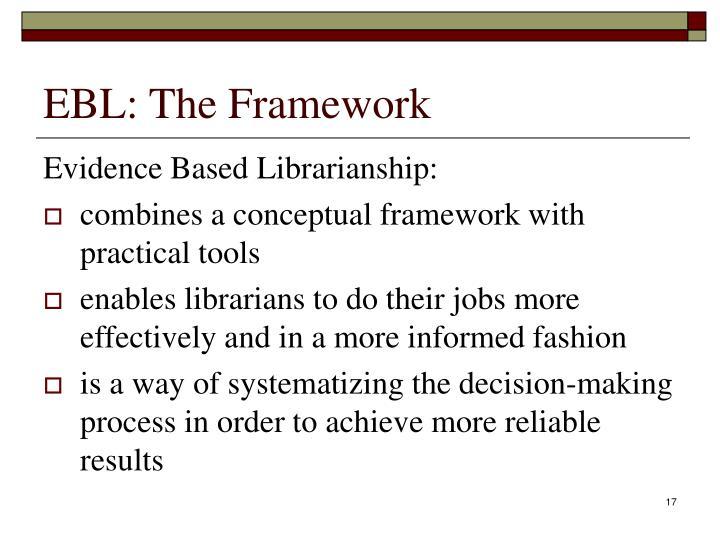 EBL: The Framework