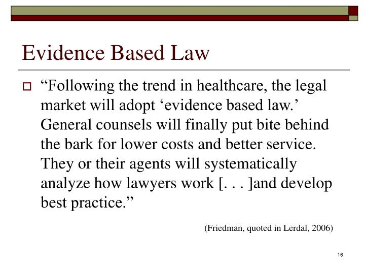 Evidence Based Law