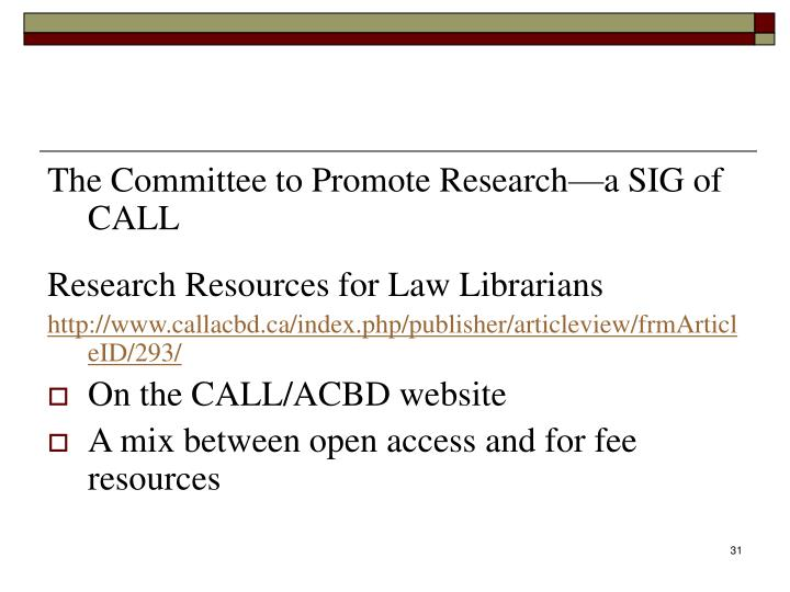 The Committee to Promote Research—a SIG of CALL