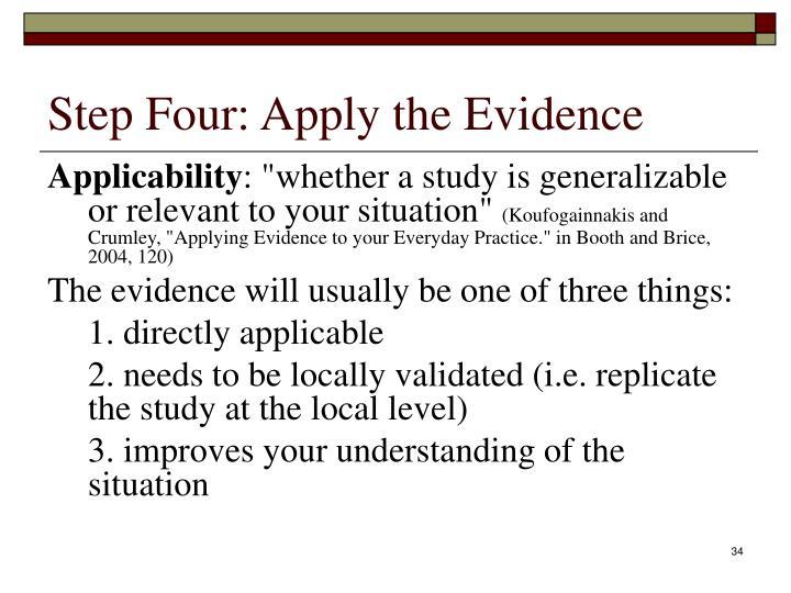 Step Four: Apply the Evidence