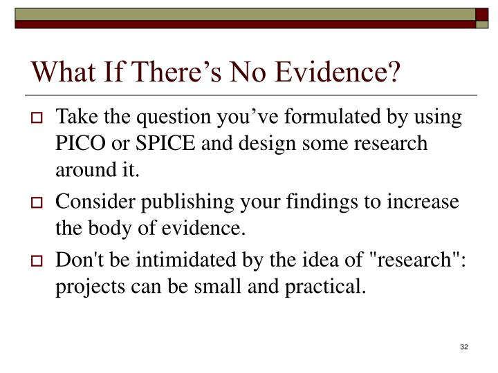 What If There's No Evidence?