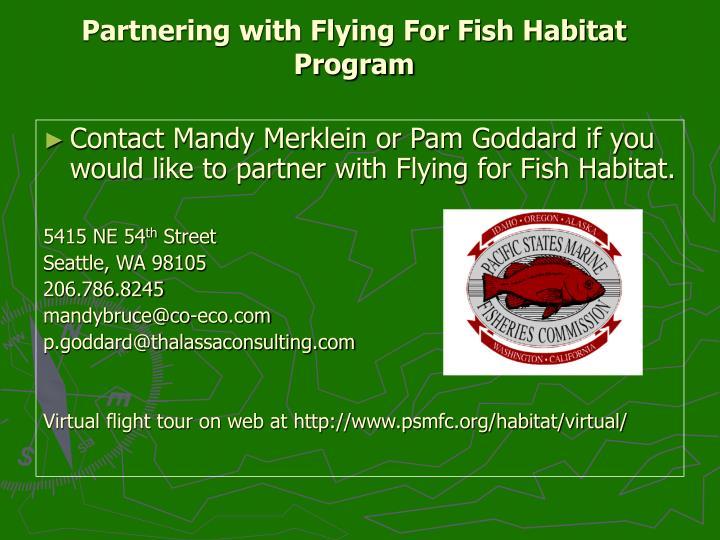 Partnering with Flying For Fish Habitat Program