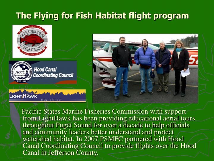 The flying for fish habitat flight program