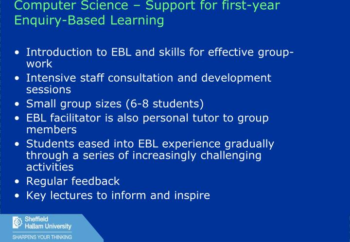 Computer Science – Support for first-year Enquiry-Based Learning