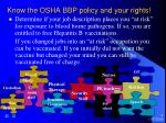 know the osha bbp policy and your rights