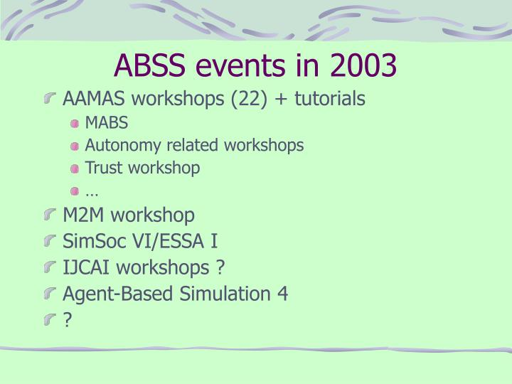 ABSS events in 2003