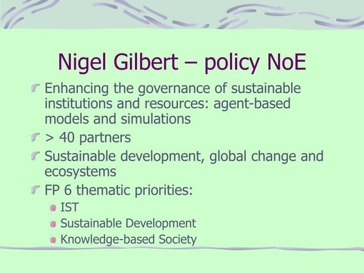 Nigel Gilbert – policy NoE