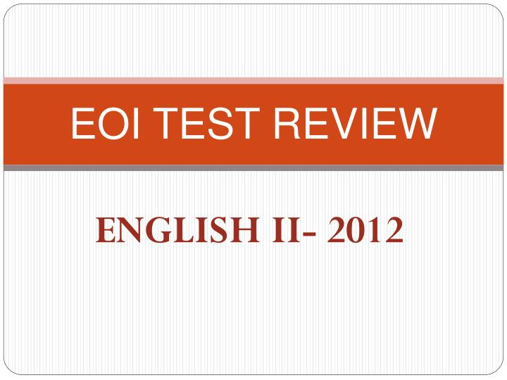 eoi test review n.