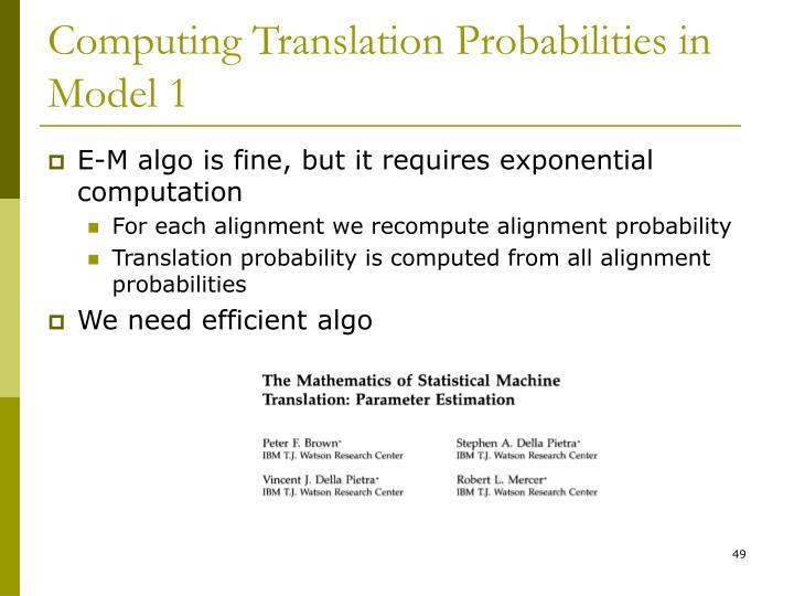 Computing Translation Probabilities in Model 1