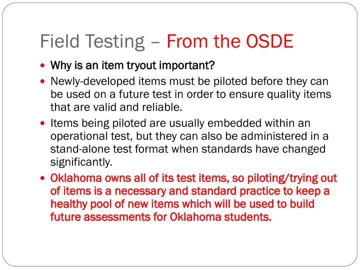 Field Testing –