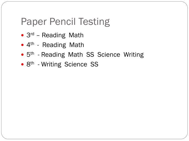 Paper Pencil Testing