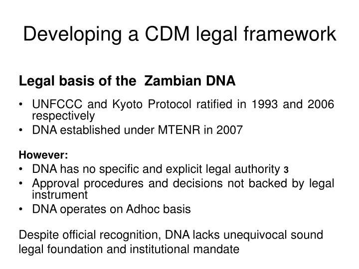 Developing a CDM legal framework