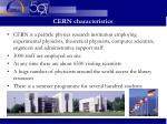 cern characteristics