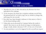 how ebl works at cern