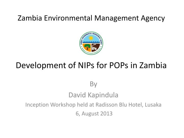 zambia environmental management agency development of nips for pops in zambia n.