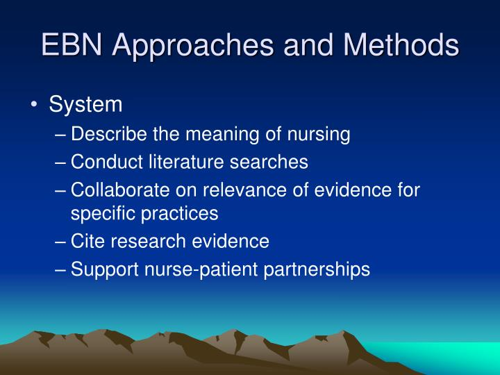 EBN Approaches and Methods