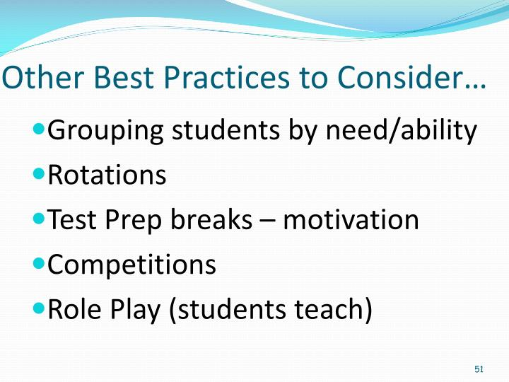 Other Best Practices to Consider…