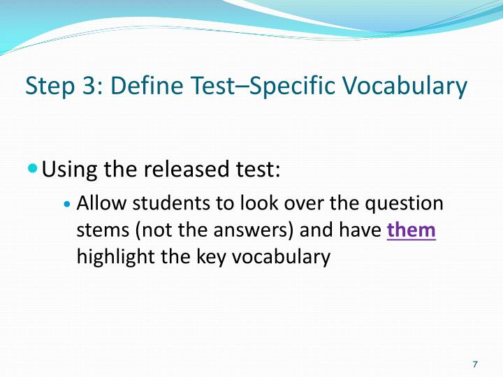 Step 3: Define Test–Specific Vocabulary