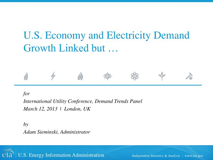 U s economy and electricity demand growth linked but