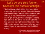 let s go one step further consider this nurse s feelings