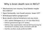 why is brain death rare in nicu