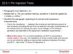 22 5 1 pin injection tests