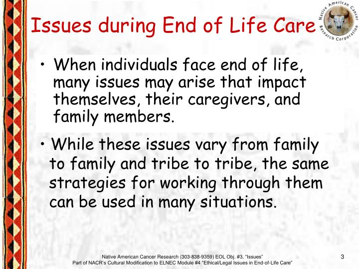 When individuals face end of life, many issues may arise that impact themselves, their caregivers, a...