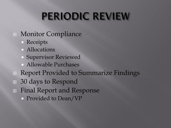 PERIODIC REVIEW