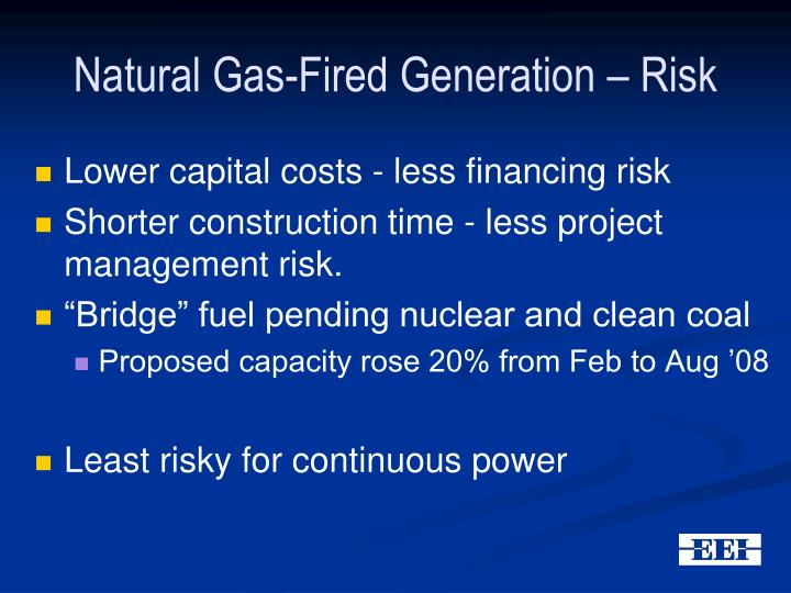 Natural Gas-Fired Generation – Risk