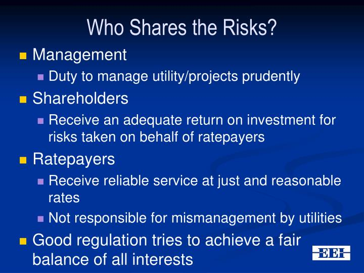 Who shares the risks