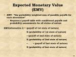 expected monetary value emv