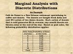 marginal analysis with discrete distributions2