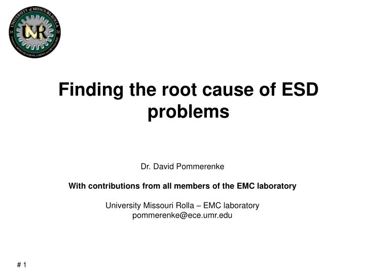 finding the root cause of esd problems n.