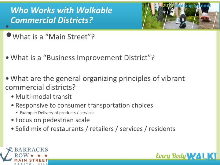 Who Works with Walkable Commercial Districts?