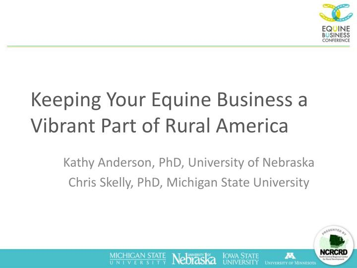 Keeping your equine business a vibrant part of rural america